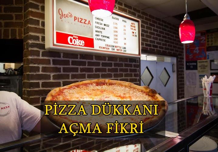 Pizza dükkanı açma fikri
